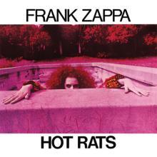 フランク・ザッパの『ホット・ラッツ』は60'sロックを代表する屈指の名盤だ!