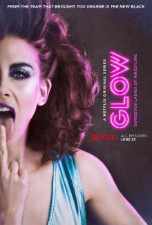 Netflixオリジナルシリーズ『GLOW』シーズン2へ更新!